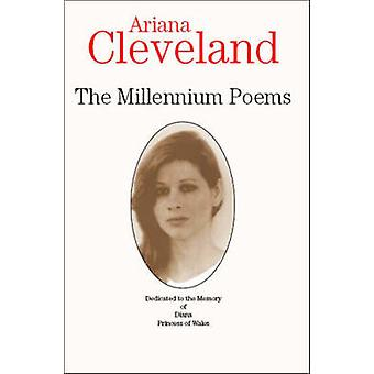 The Millennium Poems by Cleveland & Ariana