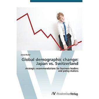 Global demographic change Japan vs. Switzerland by Huber Jonas