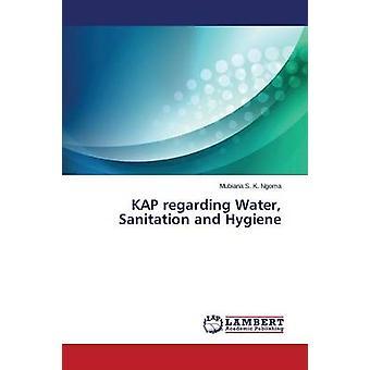 Kap om vatten sanitet och hygien av S. K. Ngoma Mubiana