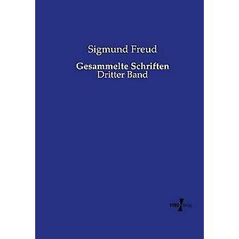 Gesammelte Schriften by Freud & Sigmund