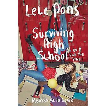 High School di Lele Pons - Melissa De la Cruz - 97814711477 di sopravvivenza