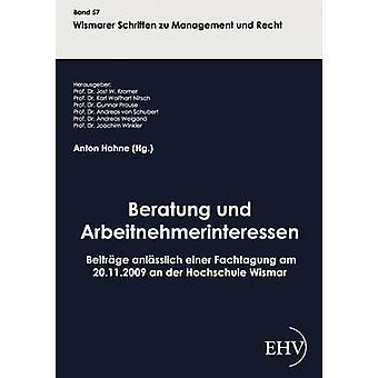 Beratung und Arbeitnehmerinteressen by Hahne & Anton