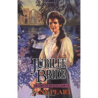 Jubilee Bride by Jane Peart - 9780310671213 Book