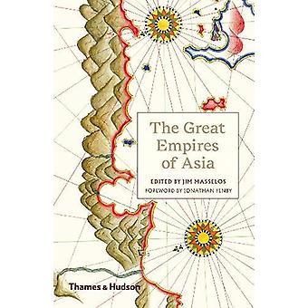 De stora imperierna i Asien av de stora imperierna i Asien - 978050029442