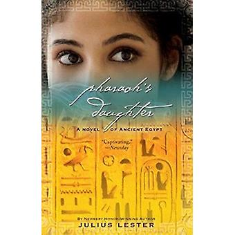 Pharaoh's Daughter - A Novel of Ancient Egypt by Julius Lester - 97801