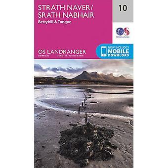 Strathnaver - Bettyhill & Tongue (February 2016 ed) by Ordnance Surve