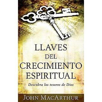 Llaves del Crecimiento Espiritual - Descubre Los Tesoros de Dios by Jo