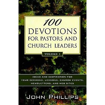 100 Devotions for Pastors and Church Leaders - Volume 1 - Ideas and In