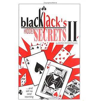 Blackjack's Hidden Secrets II by George Pappadopoulos - 9780967379524