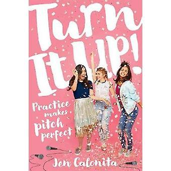Turn It Up by Jen Calonita - 9781338161151 Book