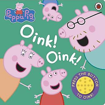 Peppa Pig - Oink! Oink! - 9781409313250 Book