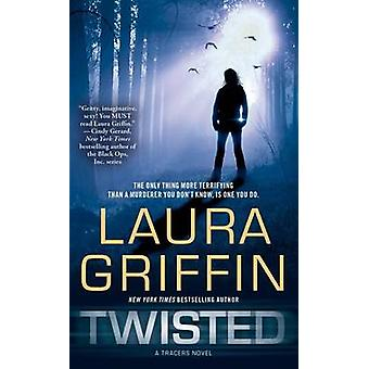 Twisted by Laura Griffin - 9781451617375 Book