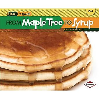 From Maple Tree to Syrup by Melanie Mitchell - 9781580139670 Book