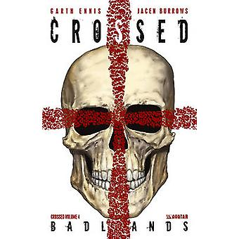 Crossed - Badlands by Jacen Burrows - Garth Ennis - Jamie Delano - 978