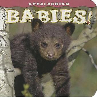 Appalachian Babies! by Ann Simpson - Rob Simpson - 9781560376132 Book