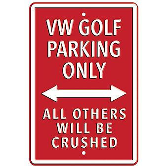Official Volkswagen VW Golf Metal 'Parking Only' Wall Sign - Red