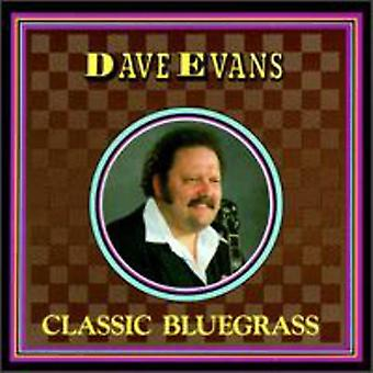 Dave Evans - klassisk Bluegrass [CD] USA import