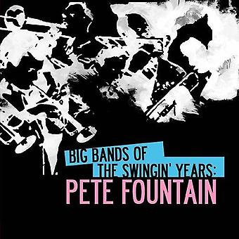 Pete Fountain - Big Bands of the Swingin' Years: Pete Fountain [CD] USA import