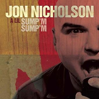 Soy de sumidero de Lil Jon Nicholson - colector de aceite estoy importación de Estados Unidos [CD]