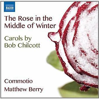 B. Chilcott - The Rose midt på vinteren: Carols av Bob Chilcott [DVD] USA import