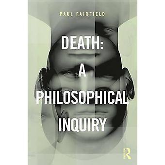 Mort A enquête philosophique par Paul Fairfield
