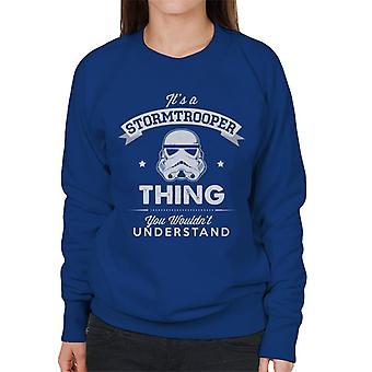 Original Stormtrooper Its A Trooper Thing Women's Sweatshirt