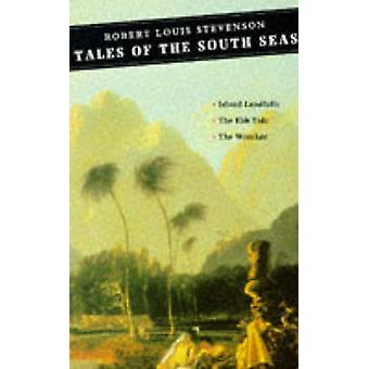 Tales of the South Seas (Main) von Stevenson - Jenni Cald