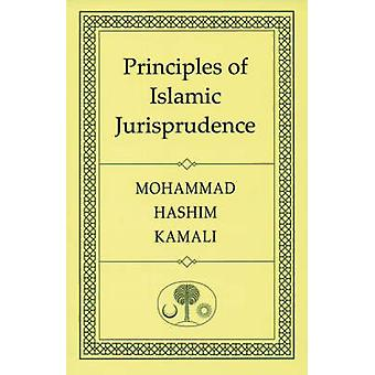 Principles of Islamic Jurisprudence (3rd Revised edition) by Mohammad