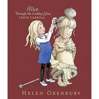 ルイス ・ キャロル - ヘレン ・ Oxenbury - 9 鏡を通してアリス