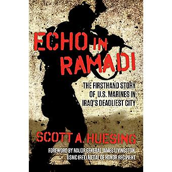Echo in Ramadi by Scott A. Huesing - 9781621577348 Book