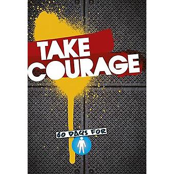 Take Courage - 60 Days for Boys - 9781782595199 Book