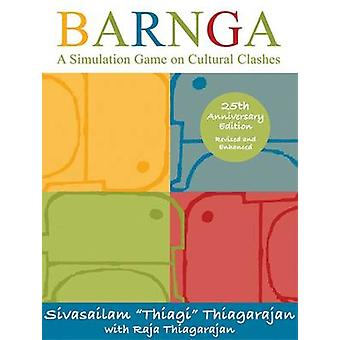 Barnga - A Simulation Game on Cultural Clashes (25th Anniversary ed) b