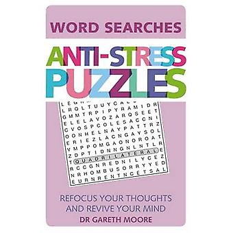 Anti-Stress Puzzles by Gareth Moore - 9781782436102 Book