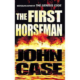 The First Horseman by John Case - 9780099184027 Book