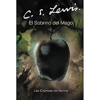 Sobrino del Mago, El (Chronicles of Narnia S.)