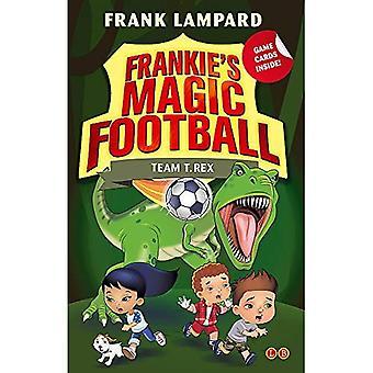 14 Team T. Rex (Frankie's Magic Football)