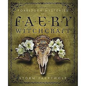 Verboden Mysteries van Faery hekserij