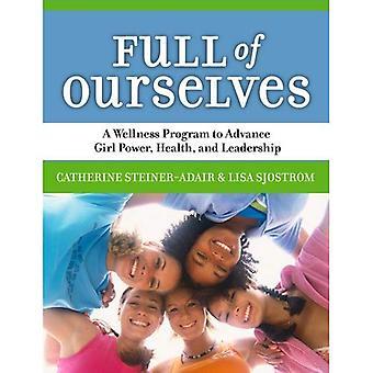 Full av oss: ett Wellness-Program till Advance girlpower, hälsa och ledarskap