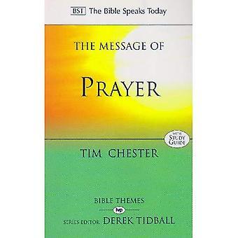 Budskapet om bön: närmar sig Nådens tron (Bibeln talar idag)