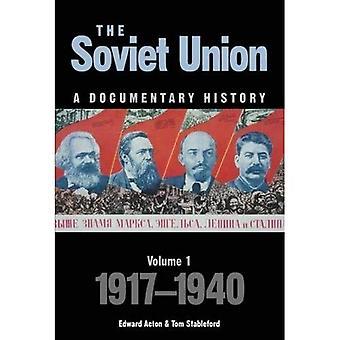L'Union soviétique: Une histoire documentaire, tome 1:1917-1940 (Exeter Studies in History)