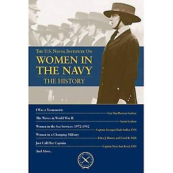 Women in the Navy: The History (U.S. Naval Institute Chronicles)