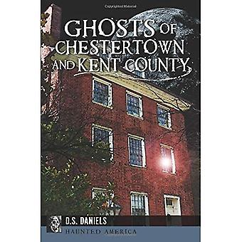 Geister der Chestertown und Kent County (Haunted Amerika)