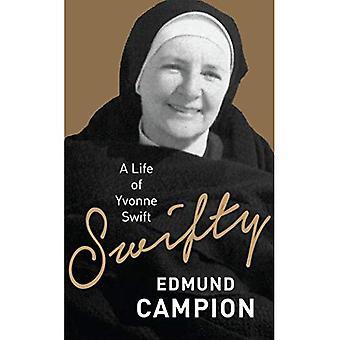Swifty: A Life of Yvonne Swift