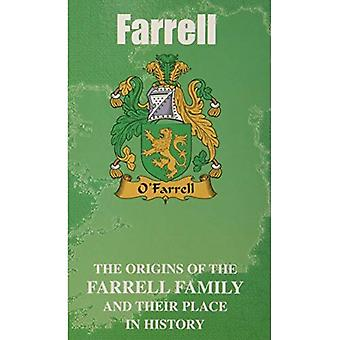 Farrell: The Origins of the Clan Farrell and Their Place in History (Irish Clan Mini-book)