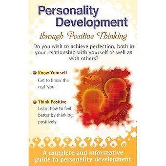 Personality Development Through Positive Thinking