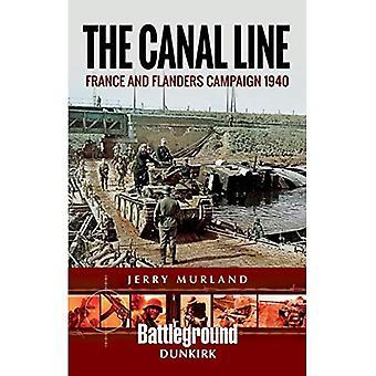 Der Kanal Line 1940: Die Dünkirchen-Kampagne