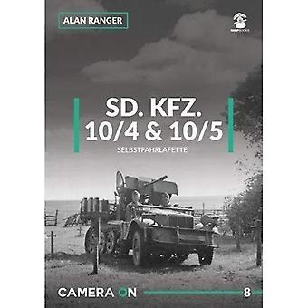 Sd.Kfz 10/4 & 10/5 Selbstfahrlafette: 2018 (Camera On)