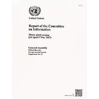 Rapport från kommittén om Information: trettio-nionde session (24 April-6 maj 2017) (offentlighetsprincipen)