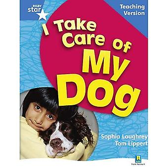 I Take Care of My Dog: Blue Level Non-fiction (Rigby Star Guided)