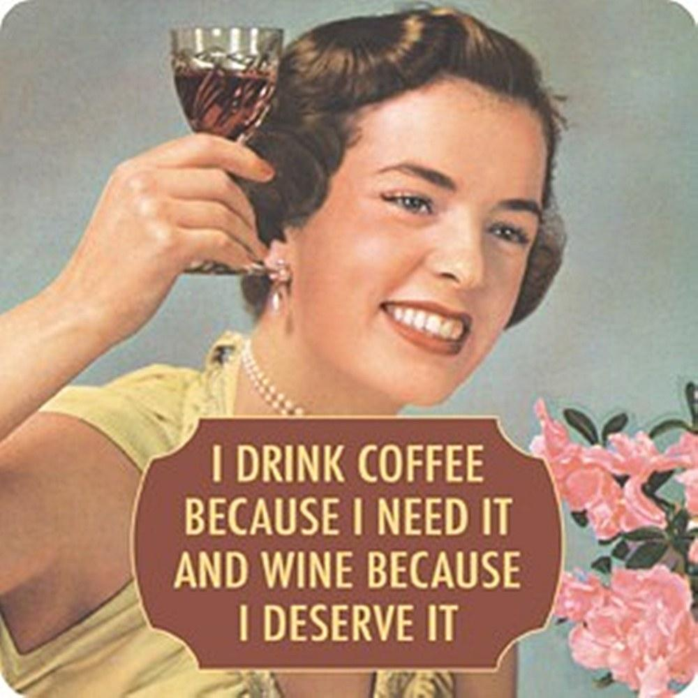 I Drink Coffee Because I Need It...single funny drinks coaster    (hb)